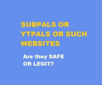SUBPALS OR YTPALS Are they safe